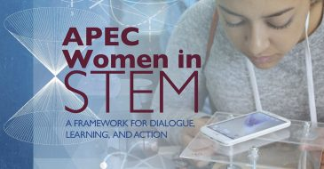APEC Women in STEM: A Framework for Dialogue, Learning and Action