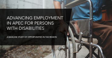 Advancing Employment in APEC for Persons with Disabilities